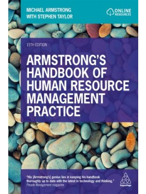 Armstrong's Handbook of Human Resource Management Practice, 15th Edition